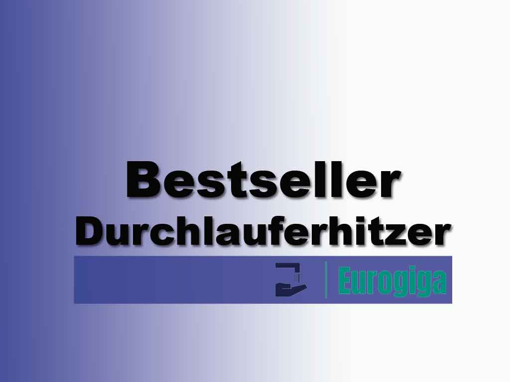 Durchlauferhitzer Bestseller