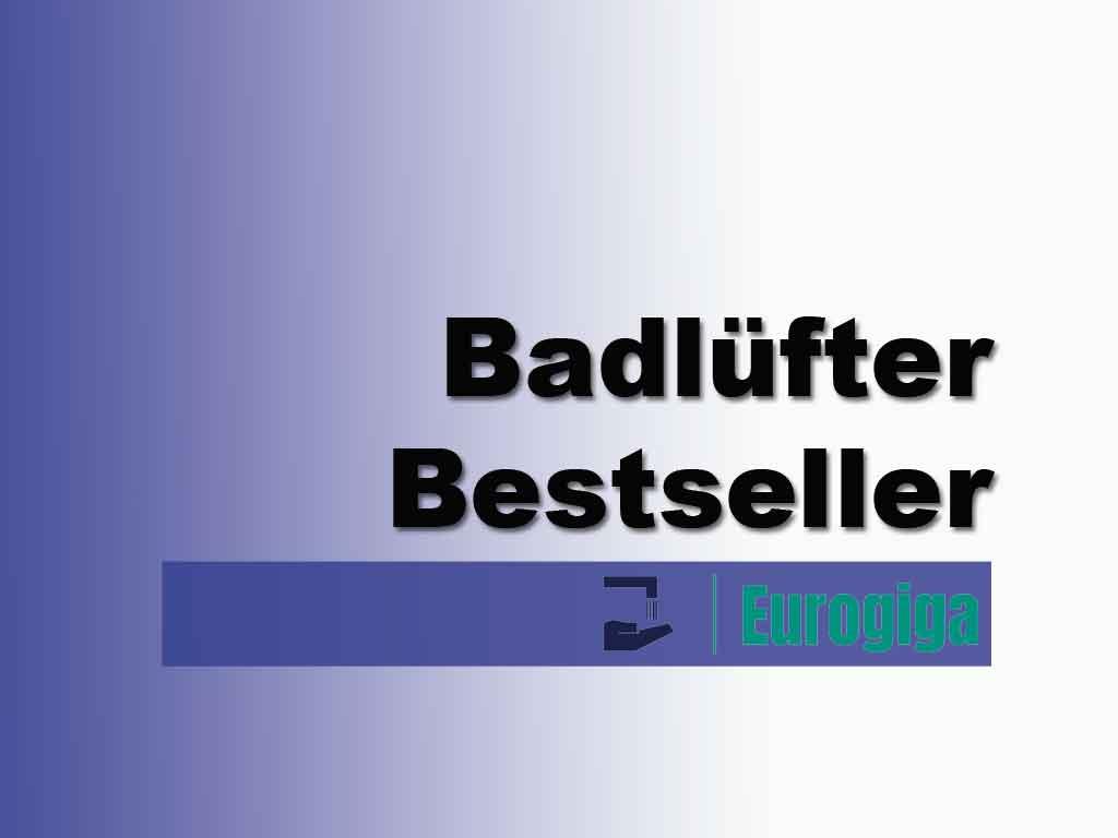 Badlüfter Bestseller